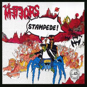 Stampede! - The Meteors