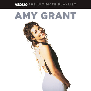 The Ultimate Playlist - Amy Grant