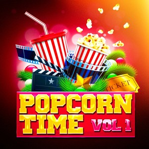 Popcorn Time, Vol. 1 (Awesome Movie Soundtracks and TV Series' Themes) Albumcover