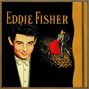 Eddie Fisher, Hugo Winterhalter & His Orchestra Remember cover