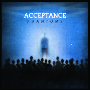 Phantoms - Acceptance