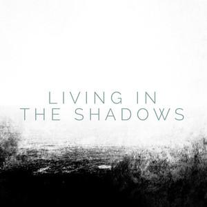 Living in the Shadows - Matthew Perryman Jones