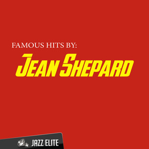 Famous Hits by Jean Shepard album