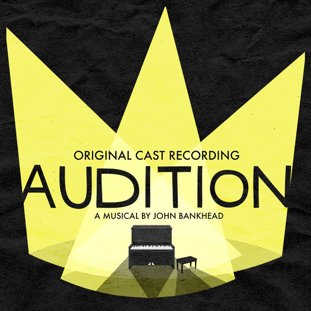 Audition: The Musical (Original Cast Recording)