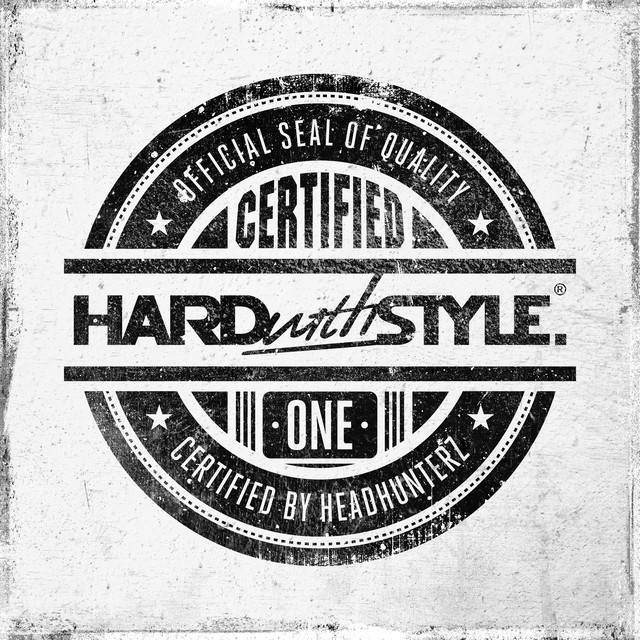 HARD with STYLE Certified One