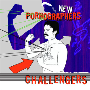 Challengers - The New Pornographers