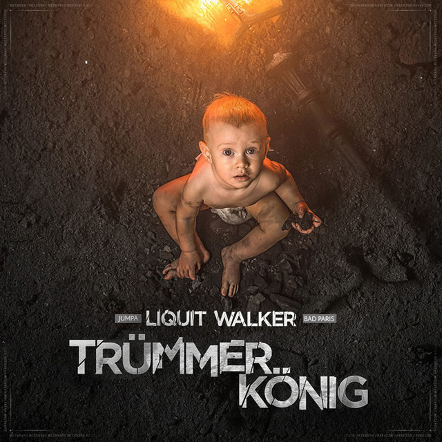 Album cover for Trümmerkönig by Liquit Walker