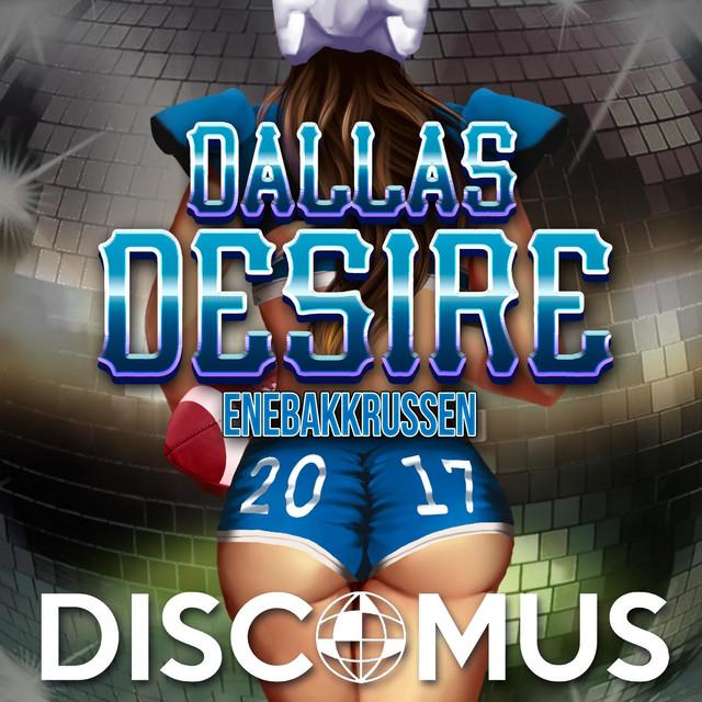 Dallas Desire 2017 (feat. Oak)