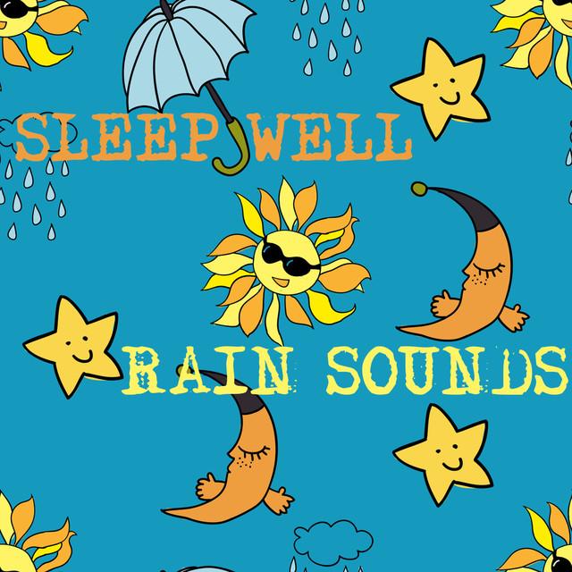 Sleep Well! Rain Sounds Albumcover