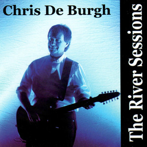 The River Sessions - Chris De Burgh