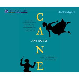 Cane (Unabridged)