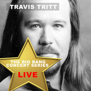 Big Bang Concert Series: Travis Tritt (Live) album