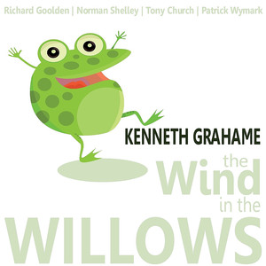 Kenneth Grahame: The Wind in the Willows Audiobook