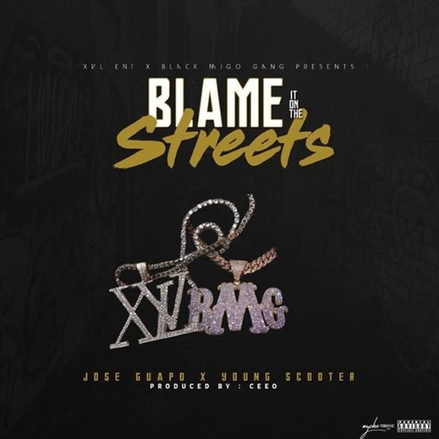 Blame It on the Streets (feat. Young Scooter)