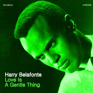 Love Is a Gentle Thing album