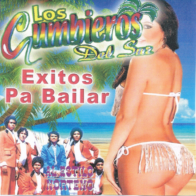 Album cover for Exitos Pa Bailar by Los Cumbieros Del Sur