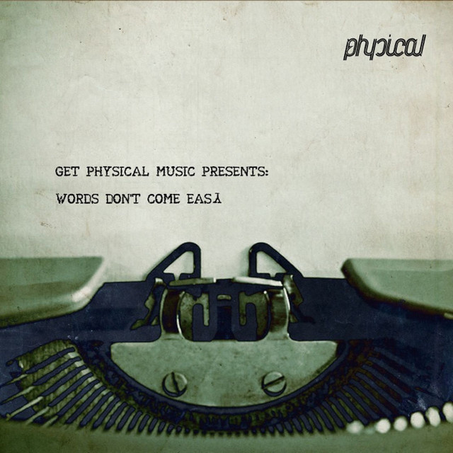 Get Physical Music Presents: Words Don