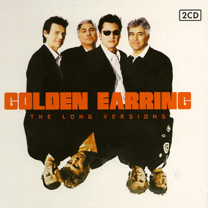 The Long Versions - Part One - Golden Earring
