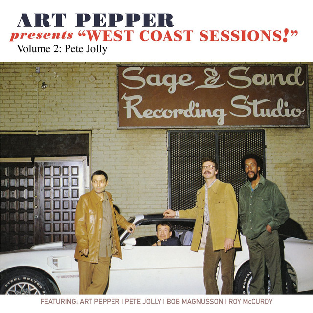 "Art Pepper Presents ""West Coast Sessions!"" Volume 2 (feat. Pete Jolly)"