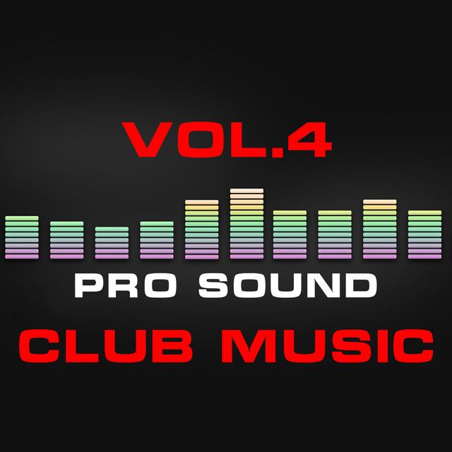 Pro Sound: Club Music, Vol. 4 Albumcover