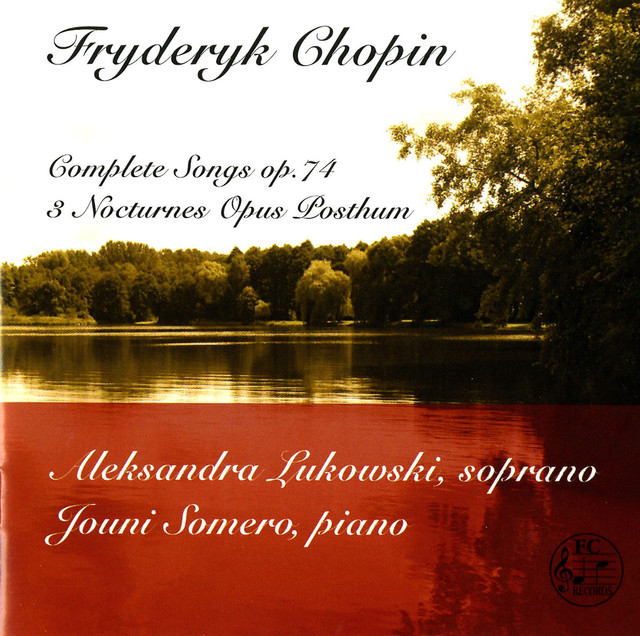 Chopin: Complete Songs, Op. 74 & 3 Nocturnes, Opus Posthum Albumcover