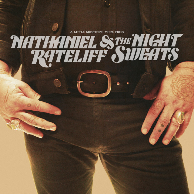 Album cover for A Little Something More From by Nathaniel Rateliff & The Night Sweats
