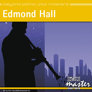Beyond Patina Jazz Masters: Edmond Hall album
