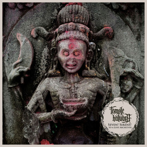 Temple Koludra – Seven! Sirens! To A Lost Archetype (2019) Download