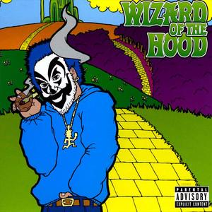 Wizard of the Hood Albümü