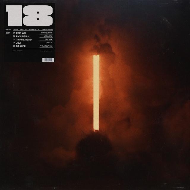 18 (with Trippie Redd & Baauer)