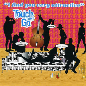 Bpm For Thanks For Coming Touch And Go Getsongbpm