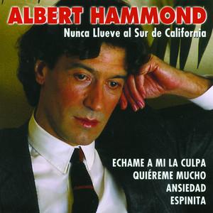 Nunca Llueve Al Sur De California - Albert Hammond