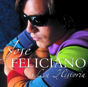 La Historia De Jose Feliciano - Jose Feliciano