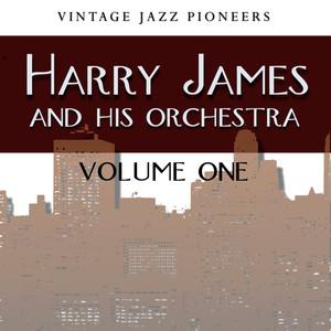 Vintage Jazz Pioneers - Harry James, Vol. 1 album