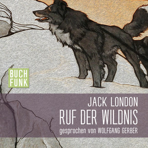 London - Ruf der Wildnis Audiobook