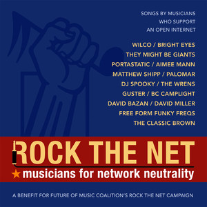 Rock The Net: Musicians For Network Neutrality Albumcover