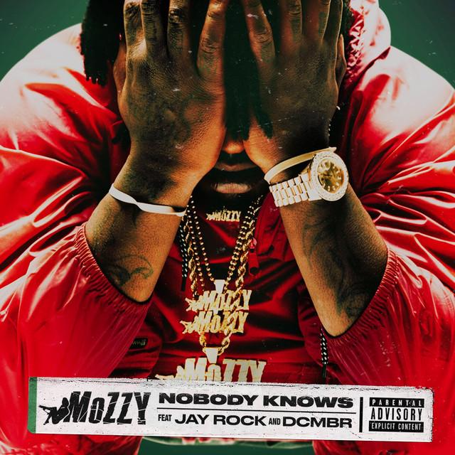Nobody Knows (feat. Jay Rock & DCMBR)