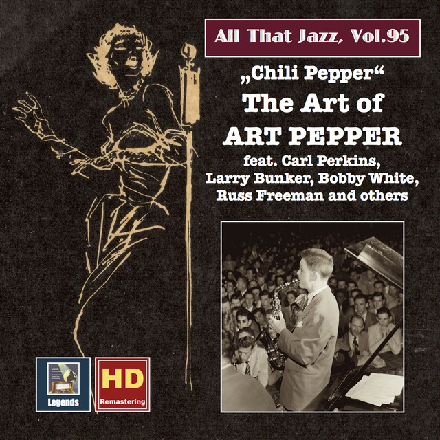 Art Pepper All That Jazz, Vol. 95: