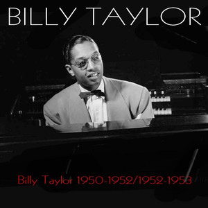 Billy Taylor 1950-1952 / 1952-1953 album
