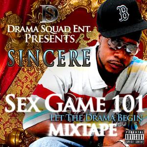 Sex Gam 101: Let The Drama Begin Mixtape album
