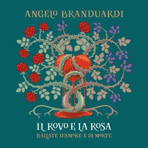 Il Rovo E La Rosa - Ballate Di Amore E Di Morte album