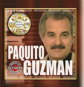 Paquito Guzmán Lo Que un Dia No Fue No Sera cover