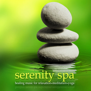 Serenity Spa: Healing Music for Relaxation,Meditation & Yoga Albumcover