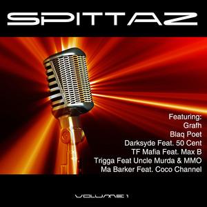 Spittaz Vol 1 Unmixed