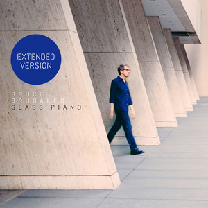 Glass Piano (Extended Version) Albümü