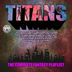 Titans - The Complete Fantasy Playlist