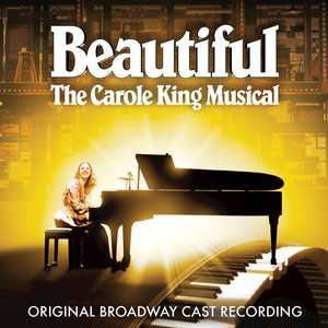 Beautiful - The Carole King Musical (Original Broadway Cast Recording / 2014) Albümü