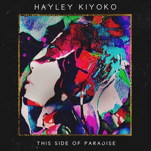 This Side of Paradise - EP - Hayley Kiyoko