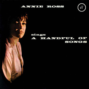 Annie Ross Sings a Handful of Songs