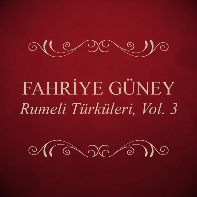 Rumeli Türküleri, Vol. 3